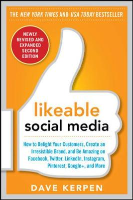 LIKEABLE SOCIAL MEDIA, REVISED AND EXPAN