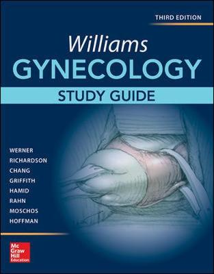 Williams Gynecology, Third Edition, Study Guide
