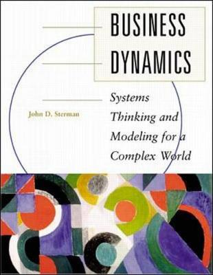 Business Dynamics Systems: Thinking And Modeling For A Complex World/Cdrom Pkg