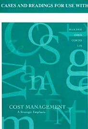 Cases & Readings For Use With Cost Management A Strategic  Focus