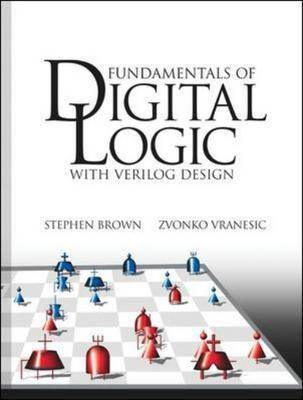 Fundamentals of Digital Logic: With Verilog Design