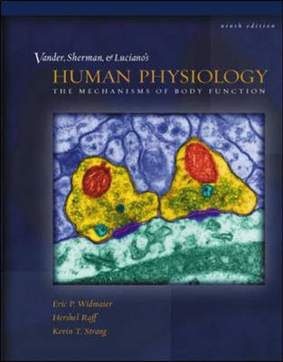 Human Physiology: The Mechanisms Of Body Func 9ed + Cd