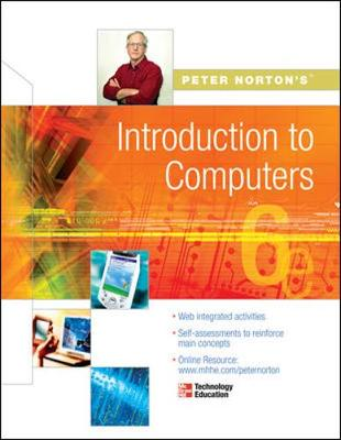 ISE PETER NORTON'S INTRODUCTION TO COMPUTERS 6E