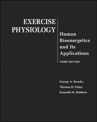 Exercise Physiology: Human Bioenergetics and Its Applications: WITH PowerWeb Bind-in Card