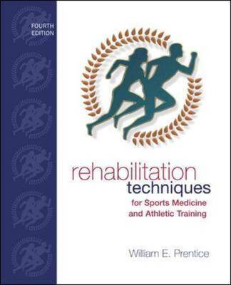 Rehabilitation Techniques for Sports Medicine and Athletic Training