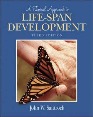 Topical Approach to Life-span Development: AND PowerWeb