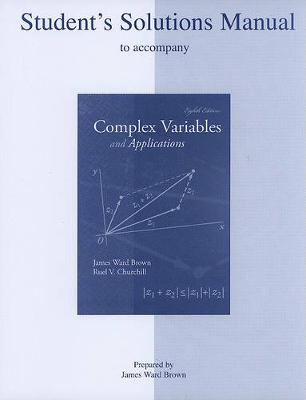 Student's Solutions Manual to Accompany Complex Variables and Applications