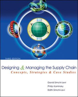 Designing and Managing the Supply Chain: Concepts, Strategies, and Case Studies [With CDROM]