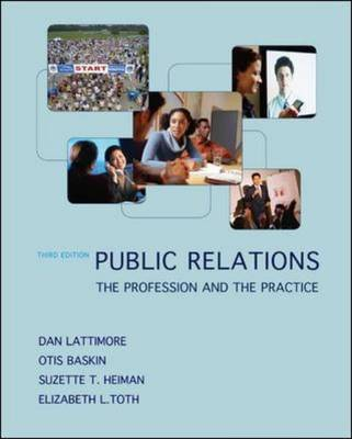 Public Relations The Profession and the Practice