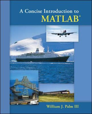A Concise Introduction To Matlab 7