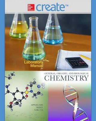 Laboratory Manual for General Organic and Biological Chemistry