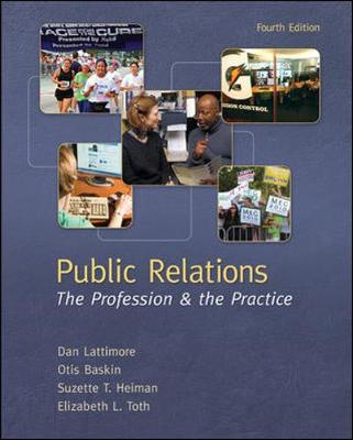 Public Relations - The Profession and the Practice 4th Edition