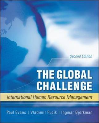 The Global Challenge: International Human Resource Management