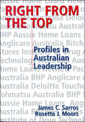 Right from the Top:Profiles in Aus Ldshp: Profiles in Australian Leadership