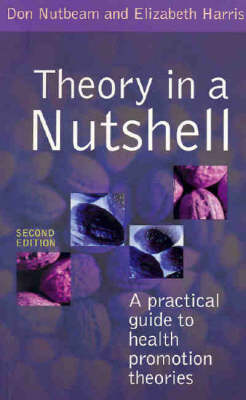 Theory in a Nutshell: A Guide to Health Promotion Theory