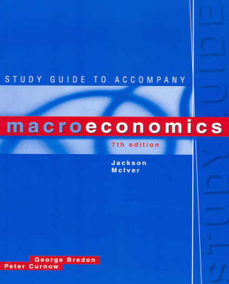 Study Guide to Accompany Macroeconomics, Seventh Edition, Jackson, Mciver