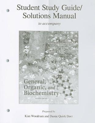 General, Organic, and Biochemistry, Student Study Guide/Solutions Manual