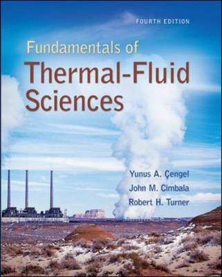 Fundamentals Of Thermal-Fluid Sciences With Student Resource Dvd Mandatory Pkg