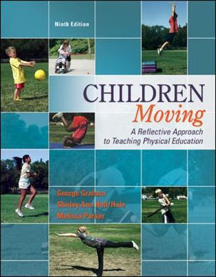 Children Moving:A Reflective Approach To Teaching Physical Education Ma Wheel Mp