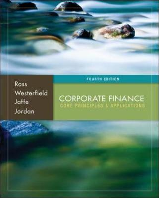 Corporate Finance: Core Principles And Application