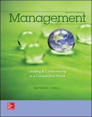 MANAGEMENT: LEADING and COLLABORATING IN A COMPETITIVE WORLD