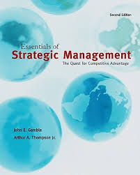 Essentials Of Strategic Management : Quest For Competitive Advantage + Bsg Game Card