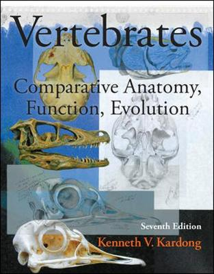 Vertebrates: Comparative Anatomy, Function, Evolution 7th Edition