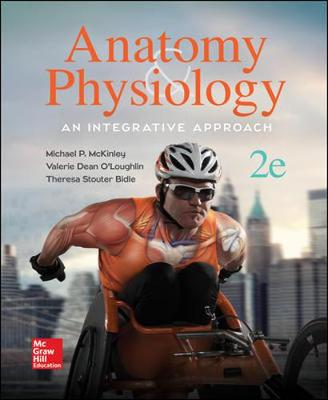ANATOMY and PHYSIOLOGY: AN INTEGRATIVE APPROACH