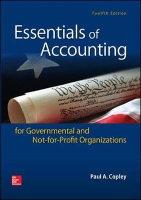 Essentials Of Acctg For Governmental And Not-For-Profit Organizations