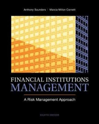 Financial Institutions Management: A Risk Management Approach 8ED