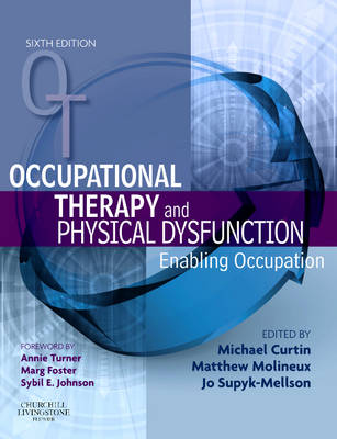 Occupational Therapy and Physical Dysfunction: Enabling Occupation