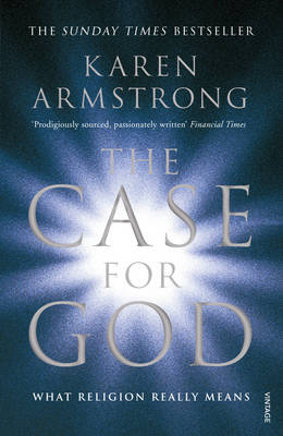 The Case for God: What Religion Really Means