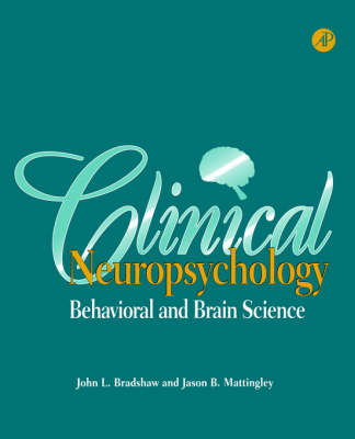Clinical Neuropsychology: Behavioral and Brain Science