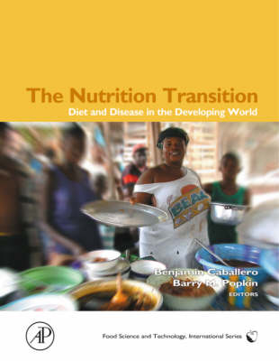 The Nutrition Transition: Diet and Disease in the Developing World