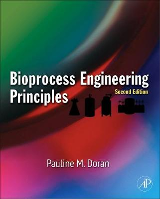 Bioprocess Engineering Principles