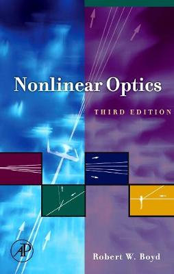 Nonlinear Optics, Third Editio n