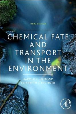 Chemical Fate and Transport in the Environment 3E