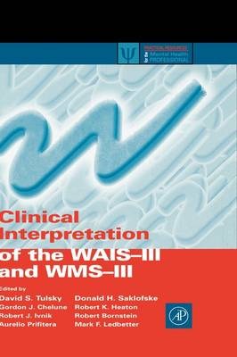 Clinical Interpretation of the WAIS-III and WMS-III