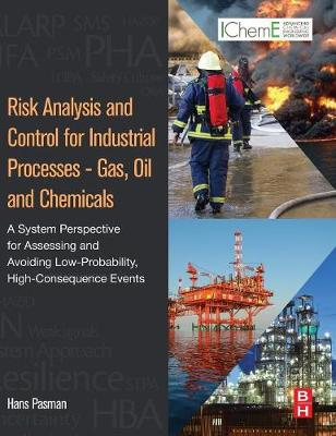 Risk Analysis and Control for Industrial Processes - Gas, Oil and Chemicals 1E