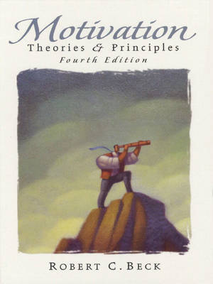 Motivation: Theories and Principles