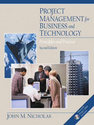 ` Managing Projects in Business and Technology: Principles and Practice