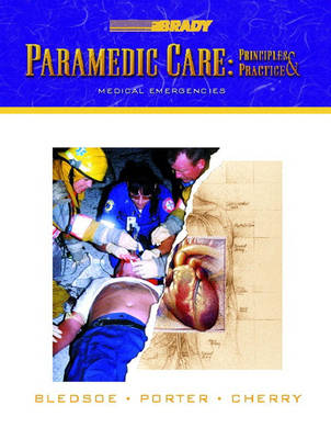 Paramedic Care: Principles and Practices: v. 3: Medical Emergencies