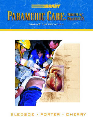 Paramedic Care: Principles and Practice: v. 4: Trauma Emergencies