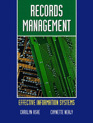 Records Management: Effective Information Systems
