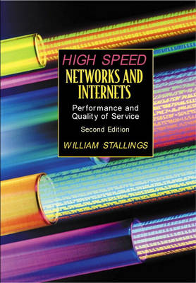 High Speed Networks and Internets: Performance and Quality of Service
