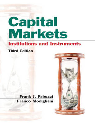 Capital Markets: Institutions and Instruments: International Edition