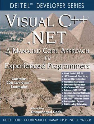 Visual C++.NET: Managed Code Approach for Experienced Programmers