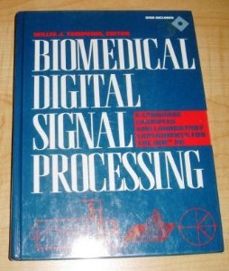 Biomedical Digital Signal Processing: C Language Examples and Laboratory Experiments for the IBM PC