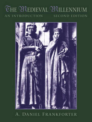 The Medieval Millennium: An Introduction