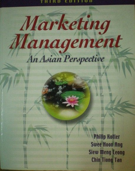 Marketing Management: An Asian Perspective 3ed